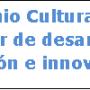 El Patrimonio Cultural y Natural como motor de desarrollo: investigación e innovación